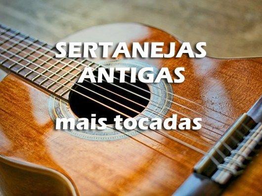 Top 100 Musicas Sertanejas Antigas Mais Tocadas Sertanejos