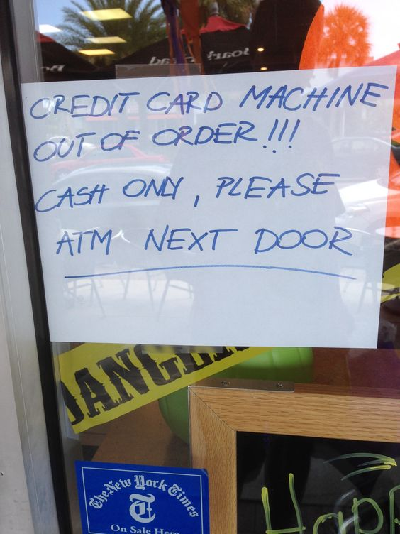 Credit Card Machine Out Of Order Cash Only Today Http Www Cashdrawer Com Always Pay By Cash Credit Card Machine Card Machine Cash