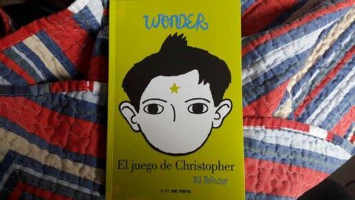 """""""El Juego de Christopher"""" escrito por R.J. Palacio.:"""