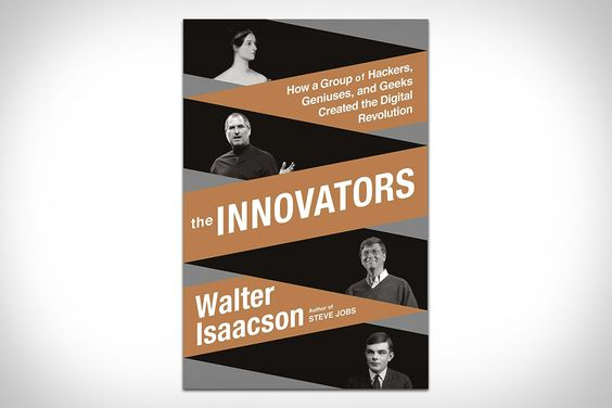 Walter Issacson is best known for his in-depth biographies, but while working on Steve Jobs, he discovered something: the digital revolution was brought about by groups, not lone geniuses. The Innovators: How a Group of Hackers, Geniuses, and Geeks Created...