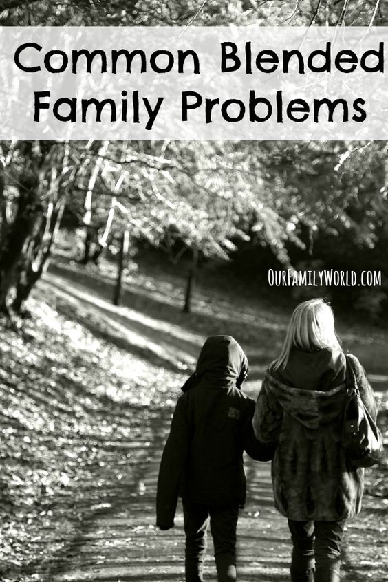 How to Cope with Common Blended Family Problems To be