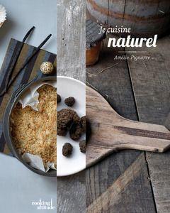 Image de couverture / Collection Je cuisine naturel / 'Cooking attitude' / Pyramyd Éditions