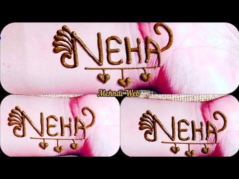 Neha Name Tattoo Design Neha Tattoo Design Mehndi Web Youtube In 2020 Name Tattoo Designs Name Tattoo Modern Mehndi Designs