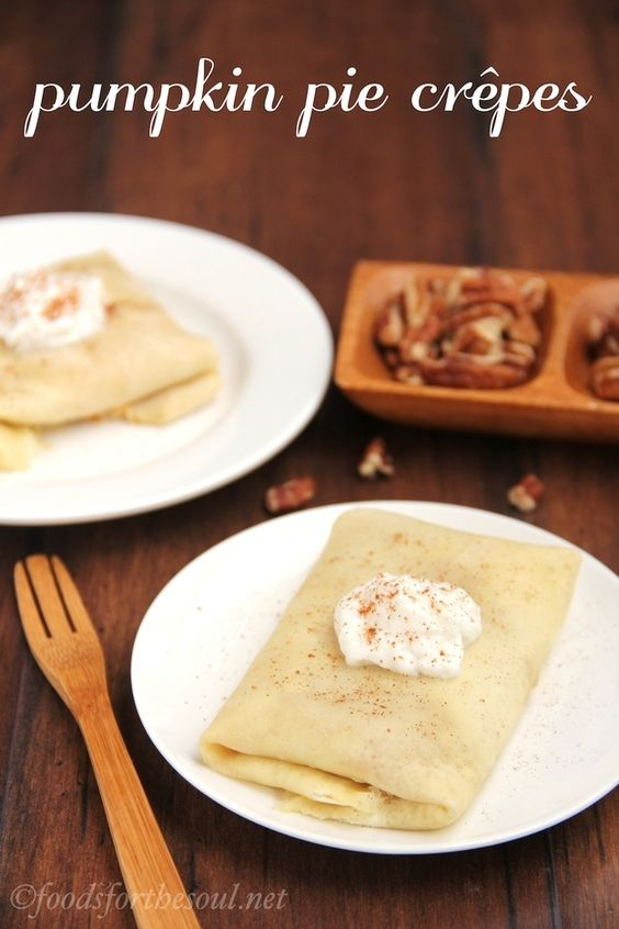 Pumpkin Pie Crepes | Community Post: 9 Breakfast Recipes You Need To Try