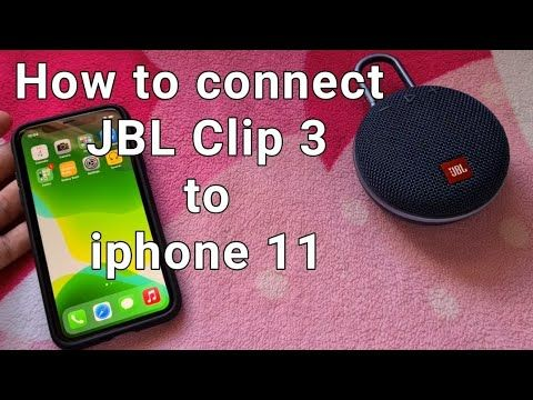 How To Connect Jbl Clip 3 Bluetooth Speaker To Iphone 11 Youtube Jbl Bluetooth Speaker