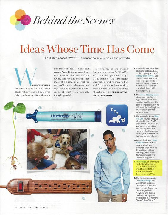 "Invisiplug in ""Behind the Scenes"" Ideas Whose Time Has Come. O Magazine Aug 2013"