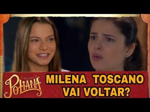 Milena Toscano Vai Voltar Para As Aventuras De Poliana Saiba