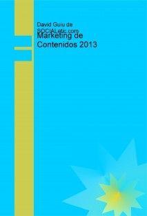Ebook gratuitos de Marketing de Contenidos 2013