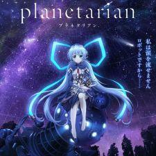 Planetarian: Chiisana Hoshi no Yume Thuyết minh Full HD -