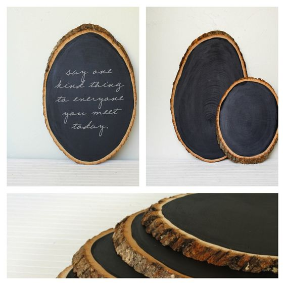 DIY - wood slabs painted with chalkboard  paint.