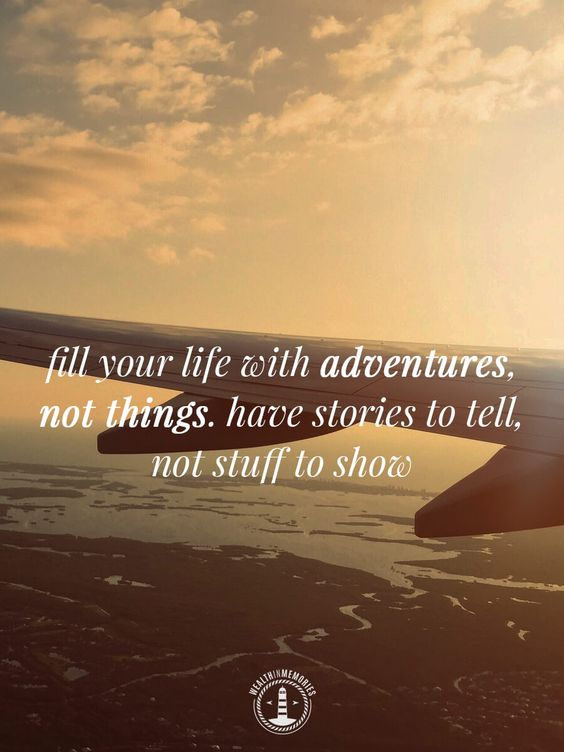 Fill Your Life With Experiences Not Things Quote: That Time We... Honeymooned (Part 1