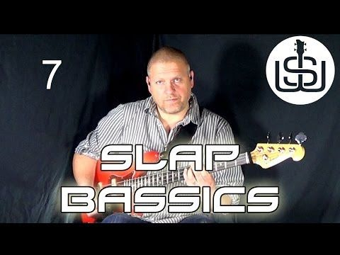 Slap Bassics by Scott Whitley Lesson 7 - Intro Slap Bassline Pt 2 - YouTube