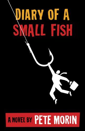"""Free Kindle Book : Diary of a Small Fish - When Paul Forte is indicted by a federal grand jury, everyone suspects prosecutor Bernard (don't call him """"Bernie"""") Kilroy has more on his mind than justice. Then the FBI agent in charge of Paul's case gives him a clue to the mystery: Kilroy is bent on settling an old family score, and he's not above breaking the law to do it.Paul is already dealing with the death of his parents and divorce from a woman he still loves. Now, with the support of an…"""