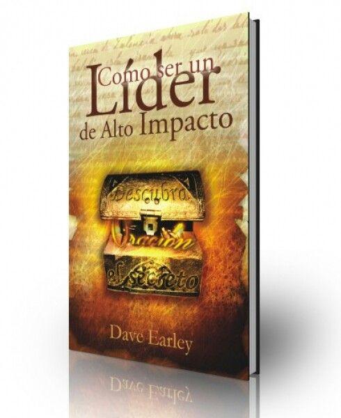 Como ser un líder de alto impacto - Dave Early