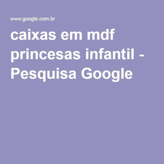 caixas em mdf princesas infantil - Pesquisa Google
