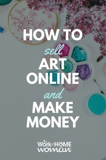 How To Sell Art Online And Make Money Selling Art Online Things To Sell Selling Art
