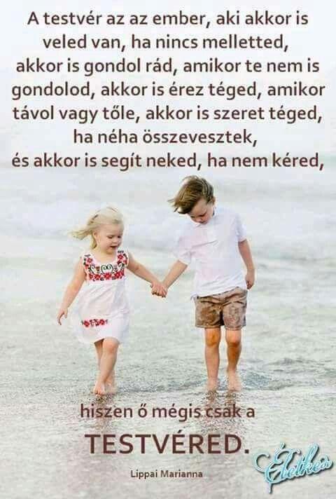 idézetek testvérnek születésnapra Pin by Gizi Fodrászat on Aaaaaaaaaaaa | Sisters forever, Brother