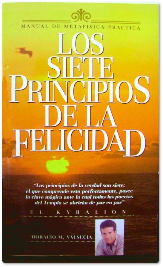 PDF, los 7 principios de la felicidad, Horacio Valsecia