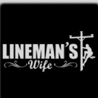 I am proud to be married to a Lineman!