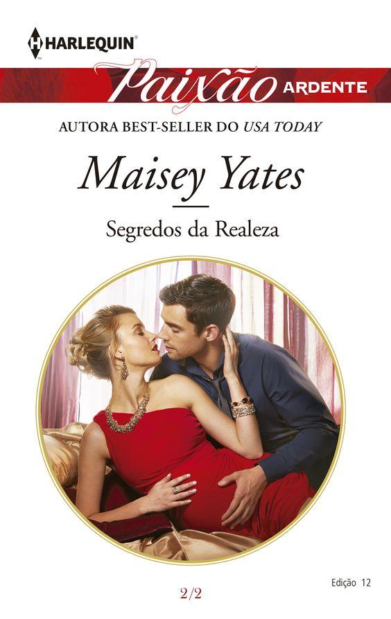Paixão Ardente > Segredos da Realeza de Maisey Yates: