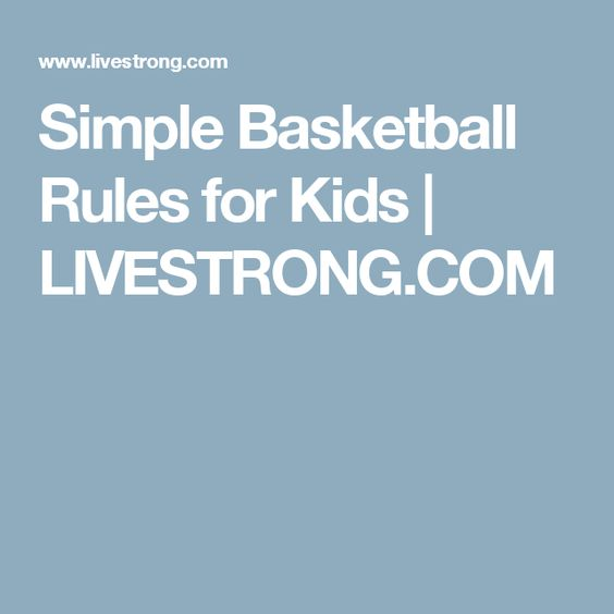 Simple Basketball Rules for Kids   LIVESTRONG.COM