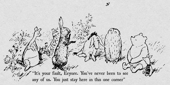 """Rabbit's clever,"" said Pooh thoughtfully. ""Yes,"" said Piglet, ""Rabbit's clever."" ""And he has Brain."" ""Yes,"" said Piglet, ""Rabbit has Brain."" There was a long silence. ""I suppose,"" said Pooh, ""that that's why he never understands anything.""   ― A.A. Milne, Winnie-the-Pooh"