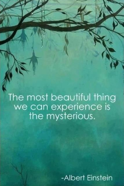 The most beautiful thing we can experience is the mysterious | Anonymous ART of Revolution: