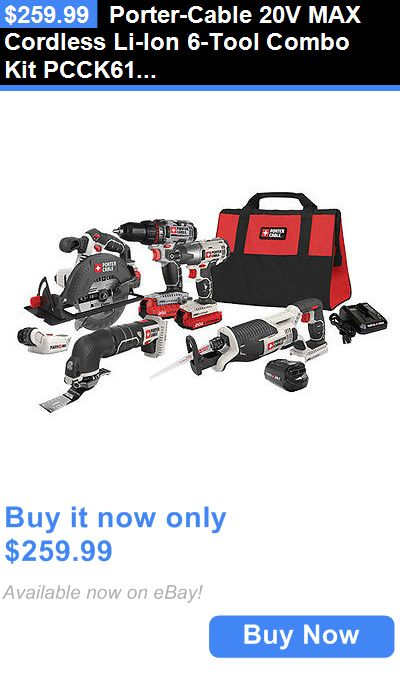 tools: Porter-Cable 20V Max Cordless Li-Ion 6-Tool Combo Kit Pcck617l6 New BUY IT NOW ONLY: $259.99