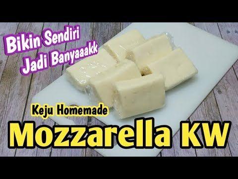 Mozzarella Kw Keju Homemade Youtube Makanan Resep Masakan Resep