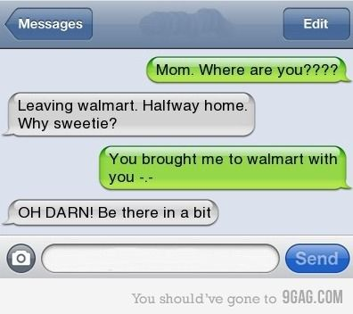 My mom wouldn't do this. She would yell my name through the whole store till she found me -_-