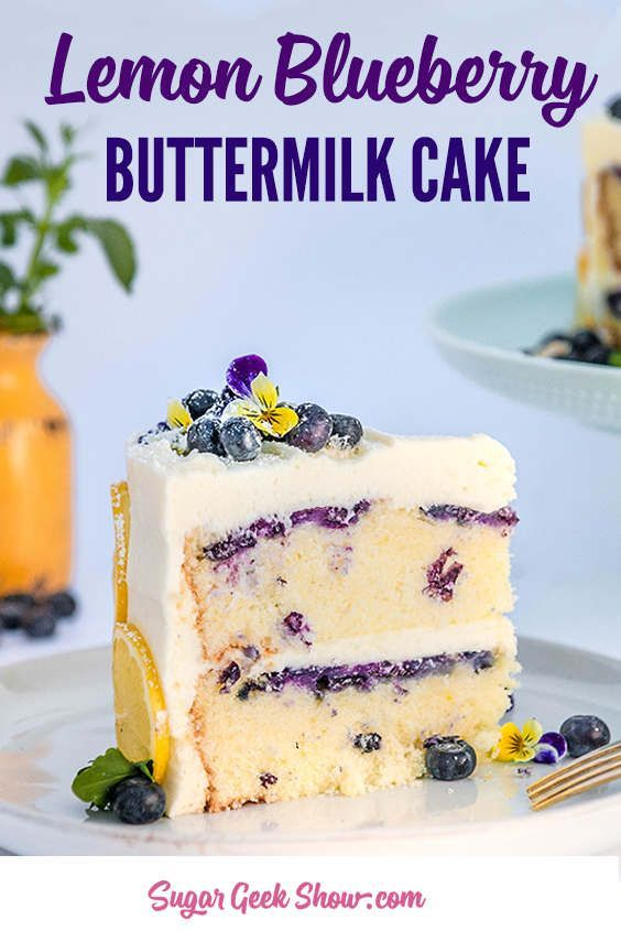 Lemon Blueberry Buttermilk Cake Lemon Cream Cheese Frosting Sugar Geek Show Recipe Lemon Cream Cheese Frosting Summer Cakes Blueberry Lemon Cake