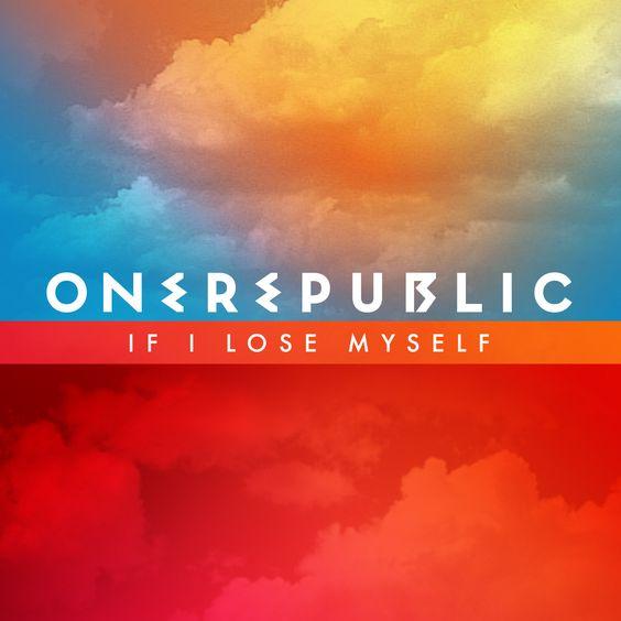 OneRepublic – If I Lose Myself (single cover art)