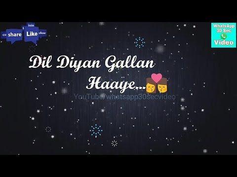 Dil Diyan Gallan Atif Aslam Tiger Zinda Hy Best Whatsapp