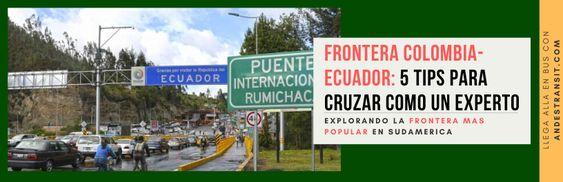 Cruza la frontera entre Ecuador y Colombia siendo un experto (Pinterest)