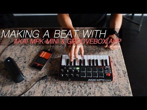 3 Make A Beat With Akai Mpk Mini Mk2 Groovebox App Taetro Youtube Ipad Music Akai Mini