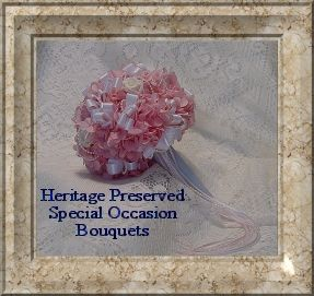 Preserved Special Occasion Bouquets and Wedding Bouquets Exclusively Designed by Floral Designer Beth Friesen at Pioneer Heritage Shoppe