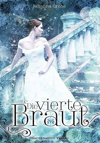 Die vierte Braut, http://www.amazon.de/dp/3959911211/ref=cm_sw_r_pi_n_awdl_1ivExbWVN2QAJ