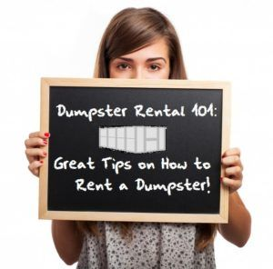 Dumpster Rental Tips 101. Useful tips to help you figure out what size dumpster to get.