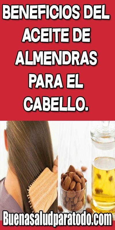Beneficios Del Aceite De Almendras Para El Cabello Aceite De Almendras Para El Cabello Aceite De Almendras Aceite Para El Cabello