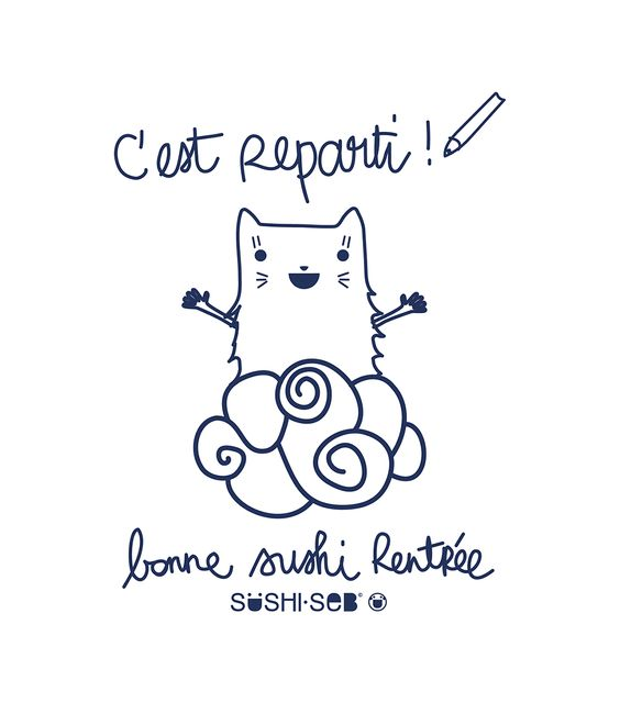 C'est reparti ! by SUSHISEB #rentrée