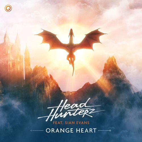 Headhunterz Orange Heart Feat Sian Evans By Hardstyle Free