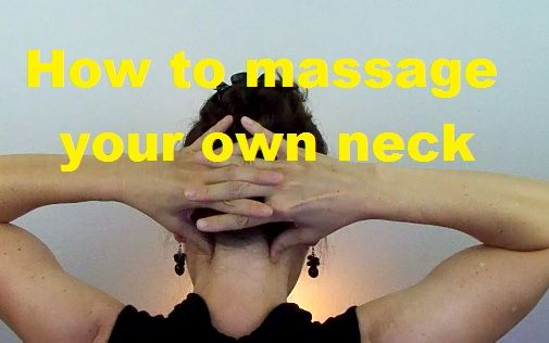 Massage Monday video - How to massage your own neck