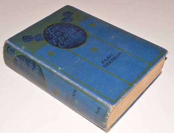 Elsie J Oxenham THE TWO FORM CAPTAINS hb 1st edition 1921