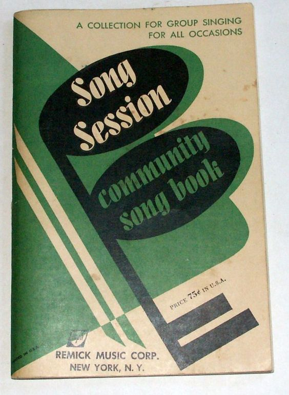 Song Session Community Song Book Remick Music Corp 1953