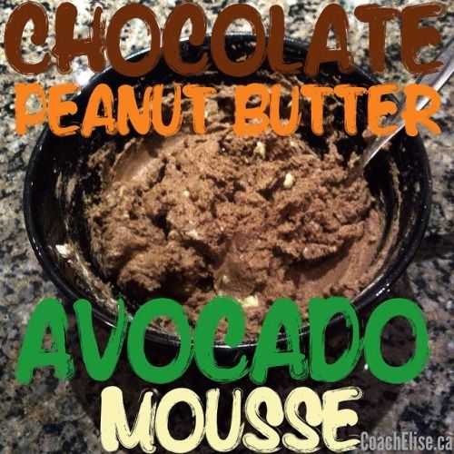 Okay, this is my faaaaaavourite healthy way to satisfy a sweet tooth or chocolate craving. Combine 1/2 an avocado, 1 scoop of Vega chocolate protein mix, and either a tablespoon of natural peanut butter or 2 tablespoons of PB2. Add a bit of water to make mixing it up a bit easier and you've got yourself a totally AMAZING nutritious/vegan dessert! I even think it tastes better than real chocolate mousse!! Free 7-day clean eating challenge at ElisesChallenge.com