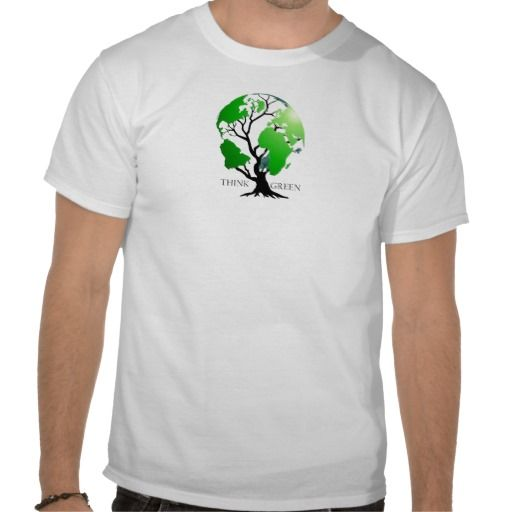 Think Green T Shirts