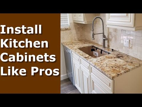 How To Install Kitchen Cabinets Youtube How to Install Kitchen Cabinets DIY, Installing Like the Pros