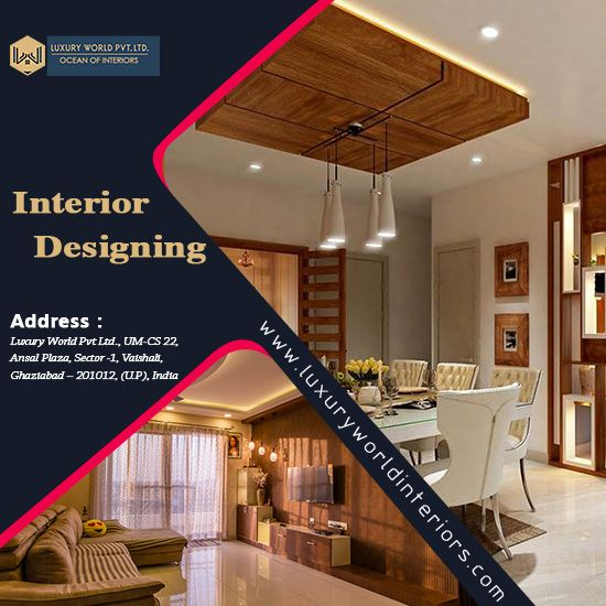 Luxury World Interiors Is Well Known Interior Designer Based In