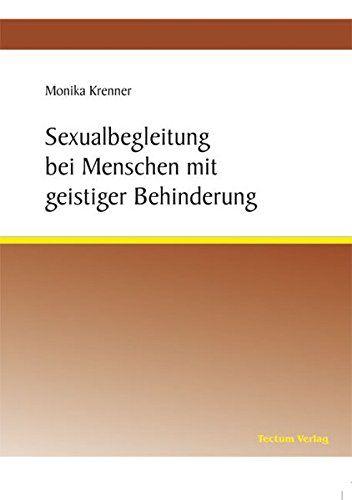 Sexualbegleitung bei Menschen mit geistiger Behinderung v... http://www.amazon.de/dp/3828885411/ref=cm_sw_r_pi_dp_bcUqxb0VDRS5W