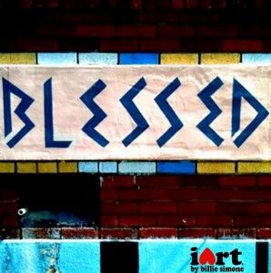 """Blessed"" - iArt by Billie Simone - $5 prints #iphoneography #iphone #photography #gifts"
